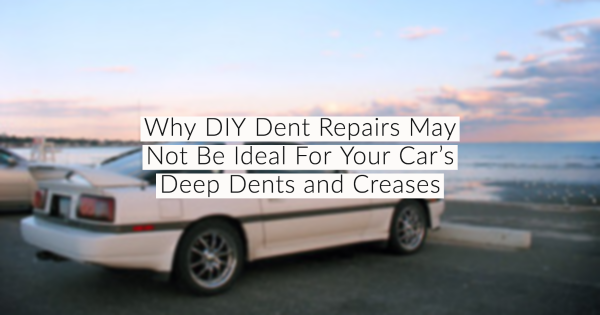 Why DIY Dent Repairs Are Not Ideal For Your Car's Deep Dents and Creases